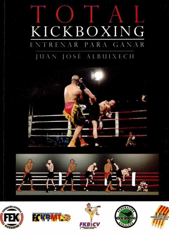 Portada del libro nuevo libro de Juan Jose albuixech, Total Kickboxing